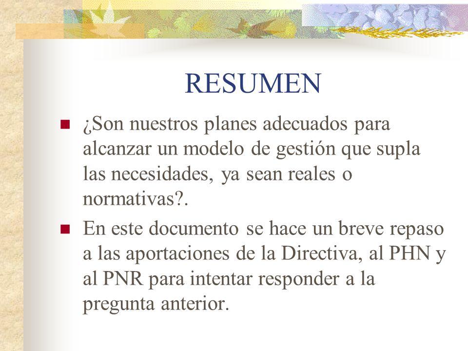 3.- LA POLÍTICA DE AGUAS EN ESPAÑA.3.1.- El PHN.