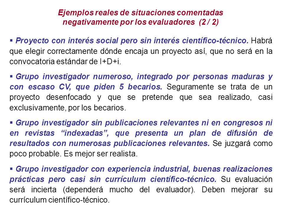 Proyecto con interés social pero sin interés científico-técnico.