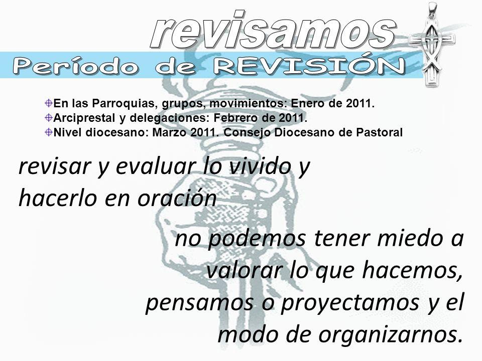 En las Parroquias, grupos, movimientos: Enero de 2011.