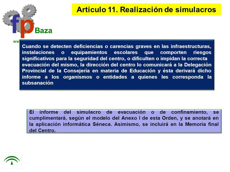 fp Baza www.cepbaza.com Cuando se detecten deficiencias o carencias graves en las infraestructuras, instalaciones o equipamientos escolares que compor