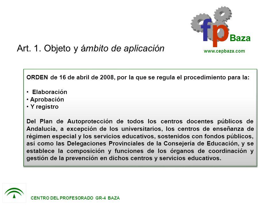 ORDEN de 16 de abril de 2008, por la que se regula el procedimiento para la: Elaboración Aprobación Y registro Del Plan de Autoprotección de todos los centros docentes públicos de Andalucía, a excepción de los universitarios, los centros de enseñanza de régimen especial y los servicios educativos, sostenidos con fondos públicos, así como las Delegaciones Provinciales de la Consejería de Educación, y se establece la composición y funciones de los órganos de coordinación y gestión de la prevención en dichos centros y servicios educativos.