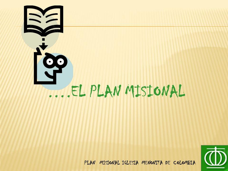 ….EL PLAN MISIONAL
