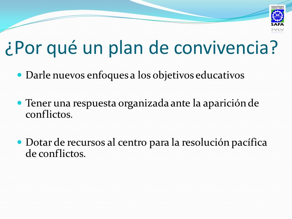 El plan de convivencia tiene: perspectiva global Implica a: