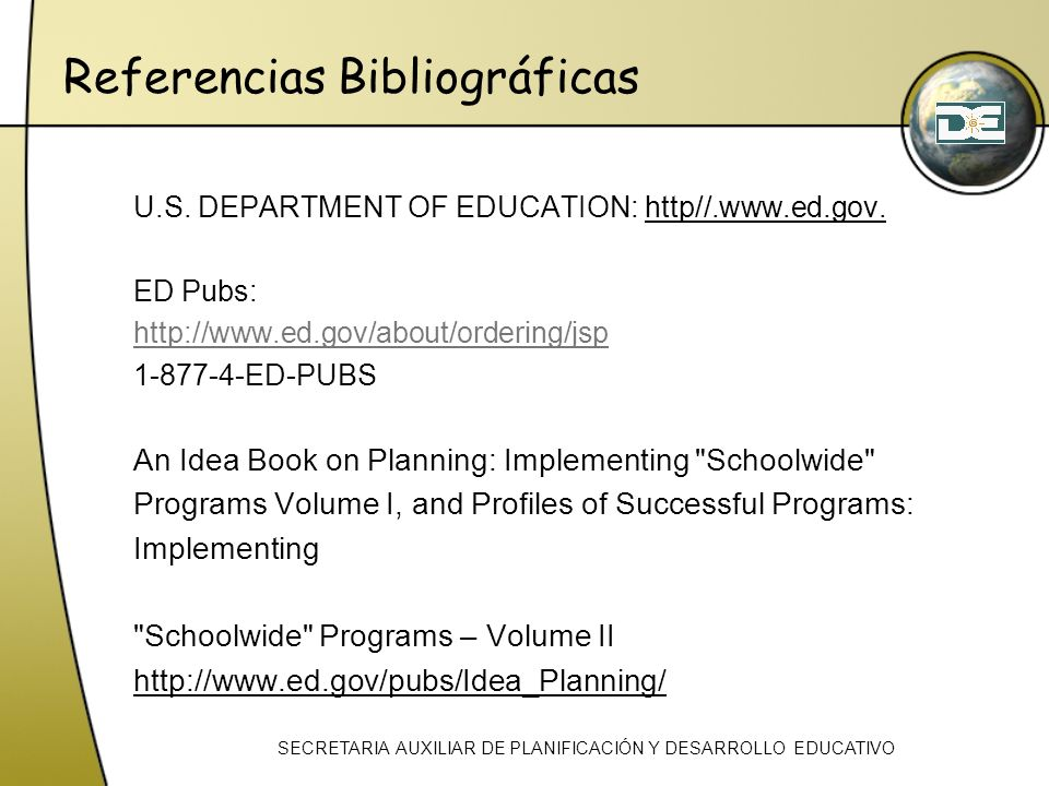 Referencias Bibliográficas U.S.DEPARTMENT OF EDUCATION: http//.www.ed.gov.