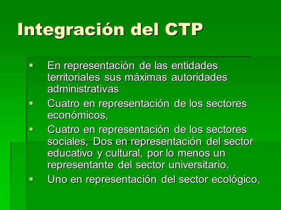 Integración del CTP Uno en representación del sector comunitario Uno en representación del sector comunitario Cinco (5) en representación de los indígenas, de las minorías étnicas y de las mujeres; Cinco (5) en representación de los indígenas, de las minorías étnicas y de las mujeres;
