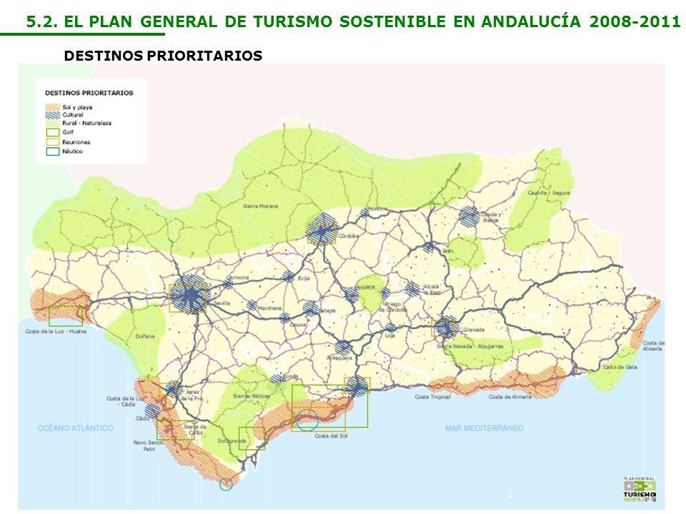 5.2. EL PLAN GENERAL DE TURISMO SOSTENIBLE EN ANDALUCÍA 2008-2011 DESTINOS PRIORITARIOS