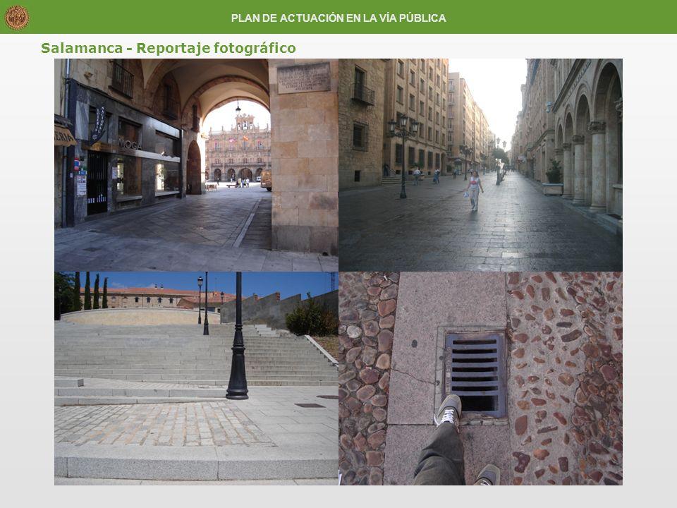 Salamanca - Reportaje fotográfico PLAN DE ACTUACIÓN EN LA VÍA PÚBLICA