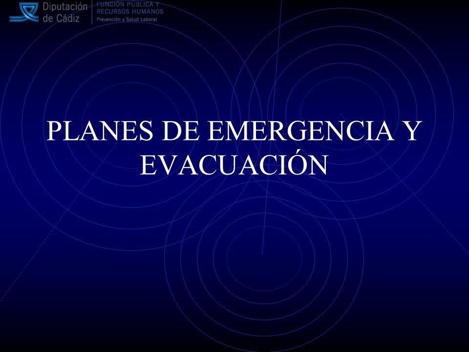 PLANES DE EMERGENCIA Y EVACUACIÓN