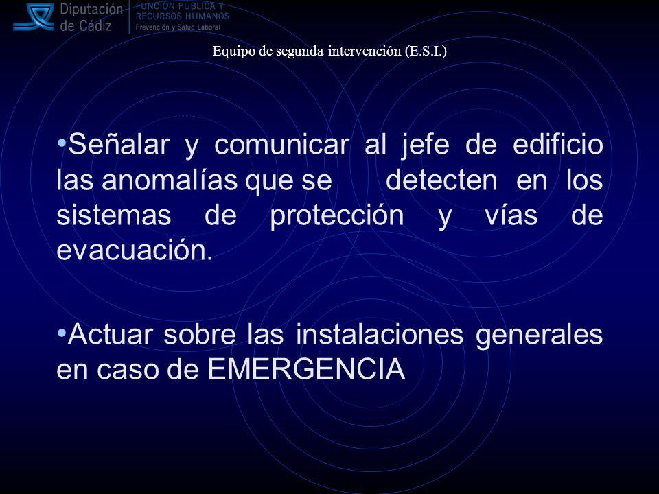 Señalar y comunicar al jefe de edificio las anomalías que se detecten en los sistemas de protección y vías de evacuación.