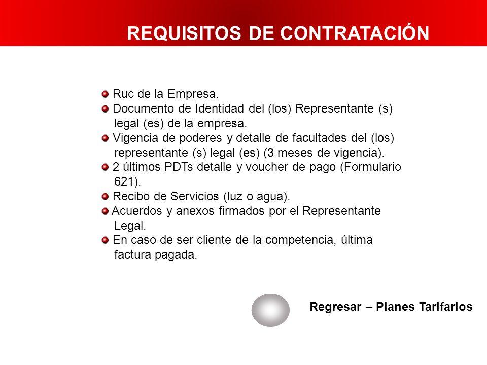Ruc de la Empresa. Documento de Identidad del (los) Representante (s) legal (es) de la empresa. Vigencia de poderes y detalle de facultades del (los)
