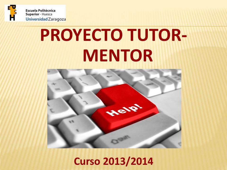 PROYECTO TUTOR- MENTOR Curso 2013/2014