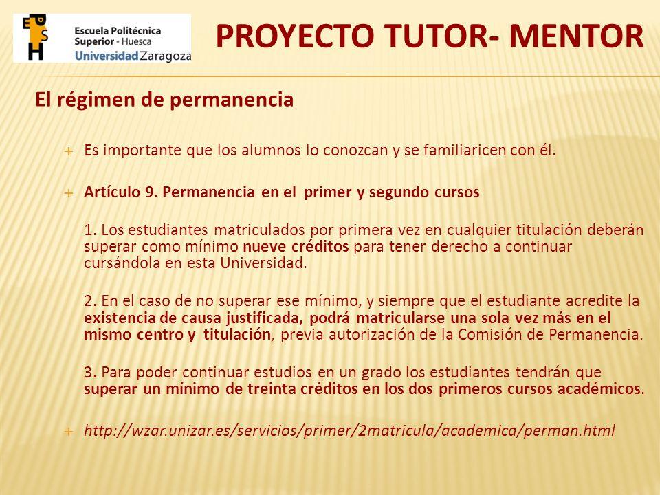 El régimen de permanencia Es importante que los alumnos lo conozcan y se familiaricen con él. Artículo 9. Permanencia en el primer y segundo cursos 1.