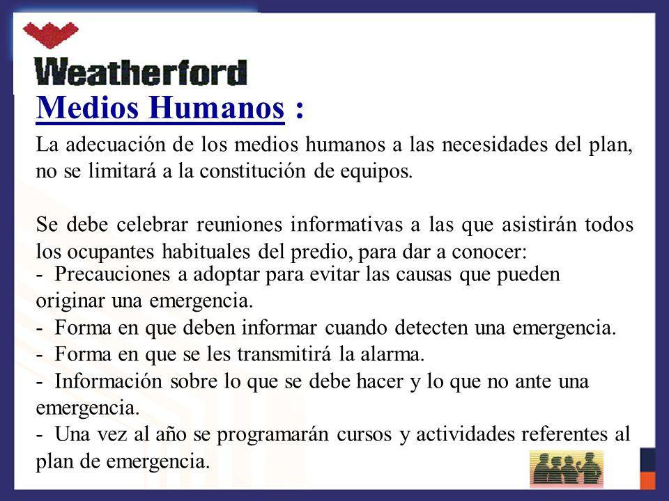 Organización : La coordinación de acciones necesarias para la implantación y mantenimiento del Plan de emergencia, se debe hacer a través de un jefe de emergencia en los casos en que se considere preciso.