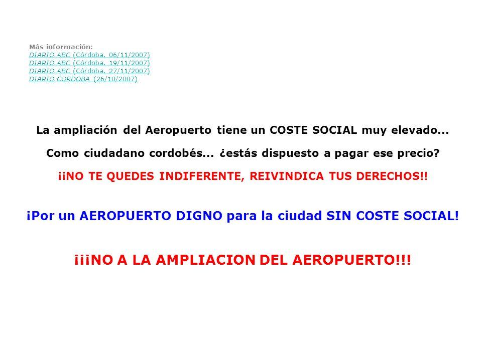 La ampliación del Aeropuerto tiene un COSTE SOCIAL muy elevado...