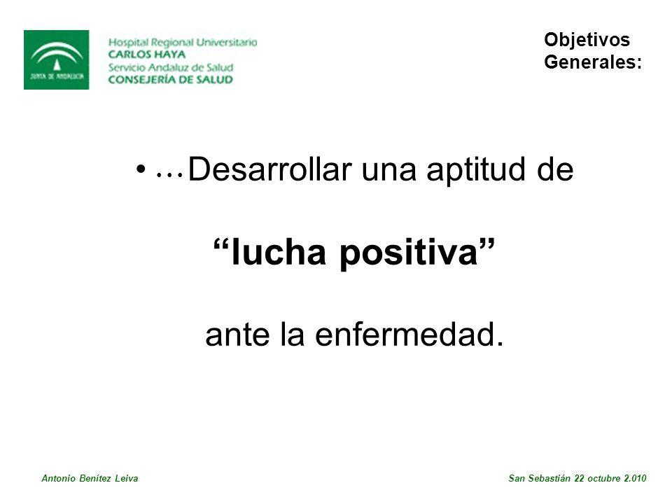 Gracias por vuestra atención, y que la Fuerza os acompañe Bibliografía: Antonio Benítez Leiva San Sebastián 22 octubre 2.010