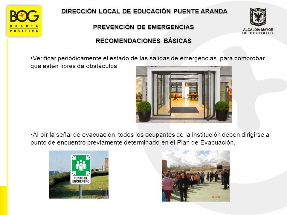 DIRECCIÓN LOCAL DE EDUCACIÓN PUENTE ARANDA PREVENCIÓN DE EMERGENCIAS GRACIAS