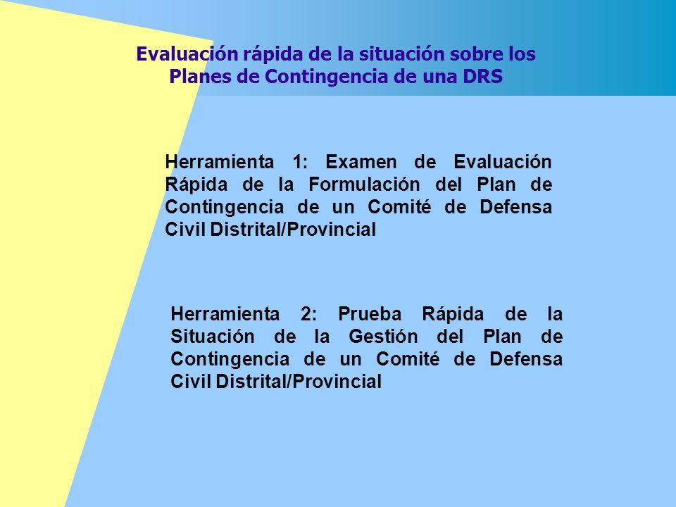 Evaluación rápida de la situación sobre los Planes de Contingencia de una DRS Herramienta 2: Prueba Rápida de la Situación de la Gestión del Plan de C
