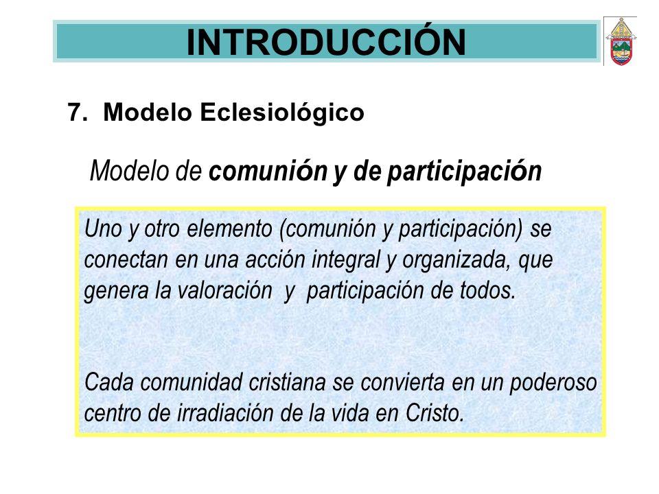 7. Modelo Eclesiológico Modelo de comuni ó n y de participaci ó n Uno y otro elemento (comunión y participación) se conectan en una acción integral y