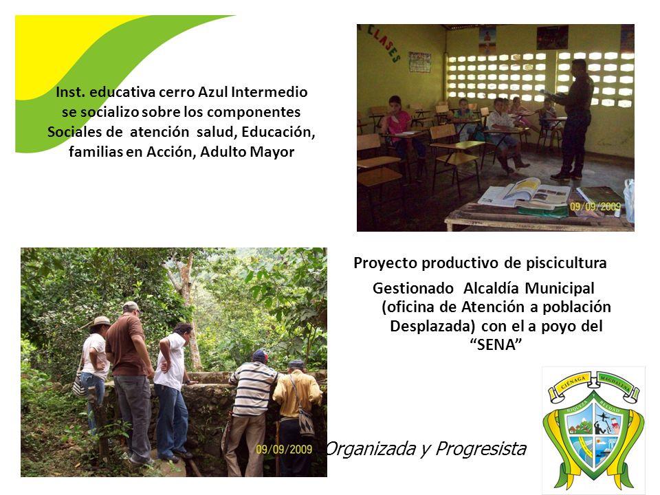 Ciénaga 2020 Digna, Organizada y Progresista Inst. educativa cerro Azul Intermedio se socializo sobre los componentes Sociales de atención salud, Educ