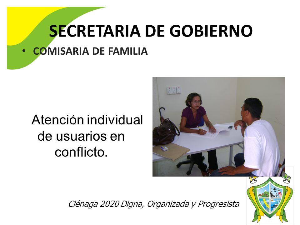 Ciénaga 2020 Digna, Organizada y Progresista SECRETARIA DE GOBIERNO COMISARIA DE FAMILIA Con el objeto de verificar la real situación del núcleo famil
