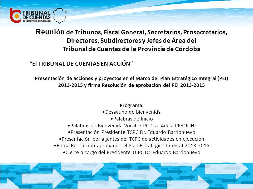 Reunión de Tribunos, Fiscal General, Secretarios, Prosecretarios, Directores, Subdirectores y Jefes de Área del Tribunal de Cuentas de la Provincia de