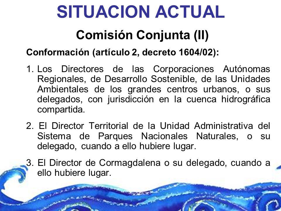 Comisión Conjunta (II) Conformación (artículo 2, decreto 1604/02): 1.Los Directores de las Corporaciones Autónomas Regionales, de Desarrollo Sostenibl