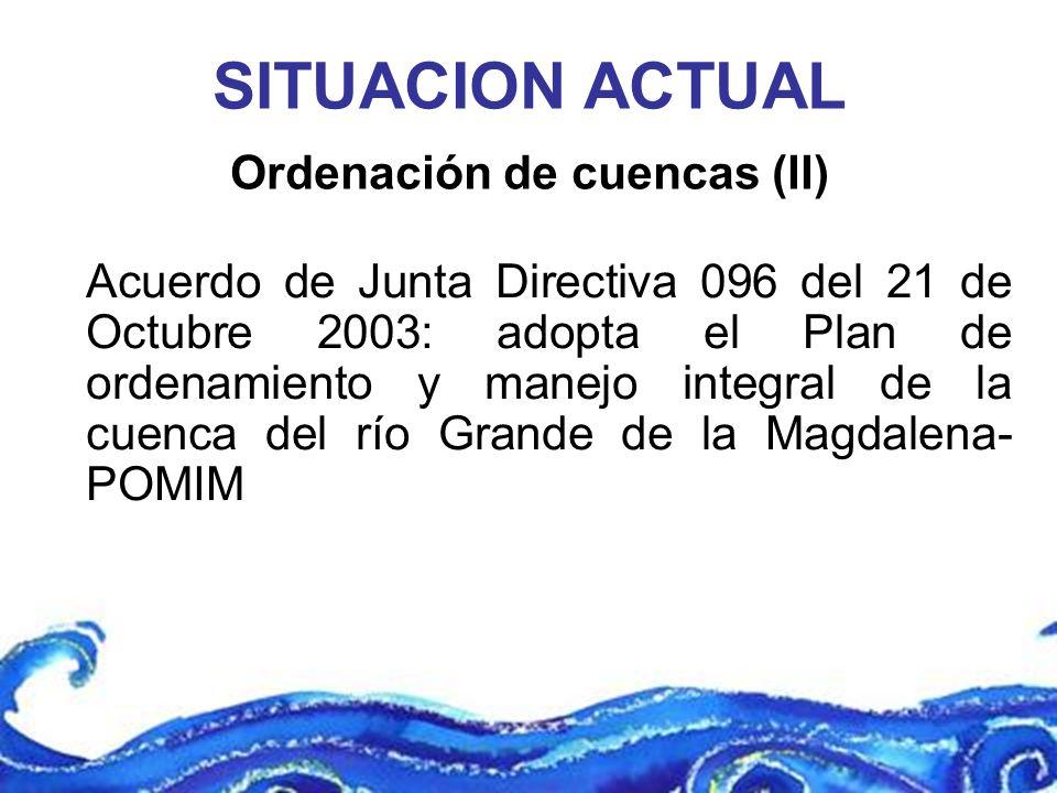 Acuerdo de Junta Directiva 096 del 21 de Octubre 2003: adopta el Plan de ordenamiento y manejo integral de la cuenca del río Grande de la Magdalena- P
