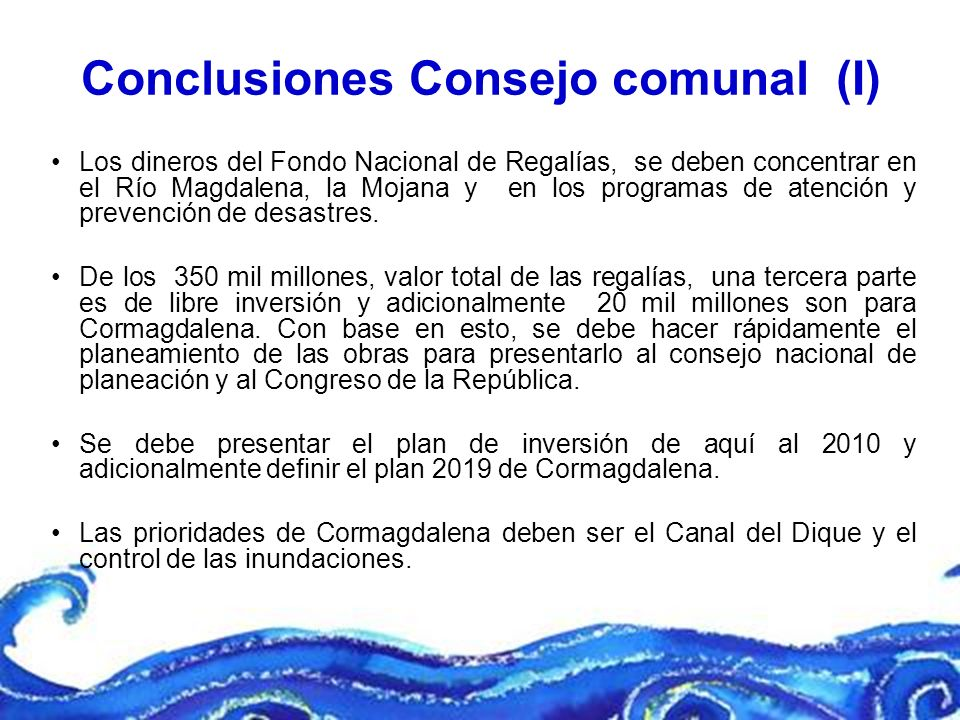 Los dineros del Fondo Nacional de Regalías, se deben concentrar en el Río Magdalena, la Mojana y en los programas de atención y prevención de desastre
