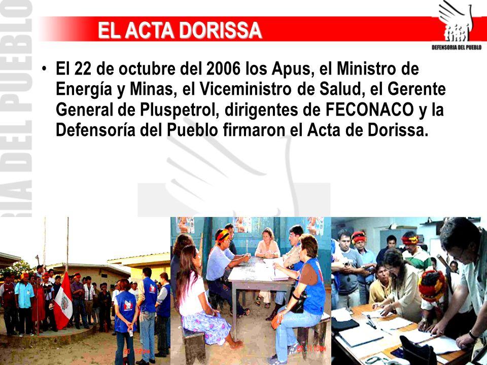 EL ACTA DORISSA EL ACTA DORISSA El 22 de octubre del 2006 los Apus, el Ministro de Energía y Minas, el Viceministro de Salud, el Gerente General de Pl