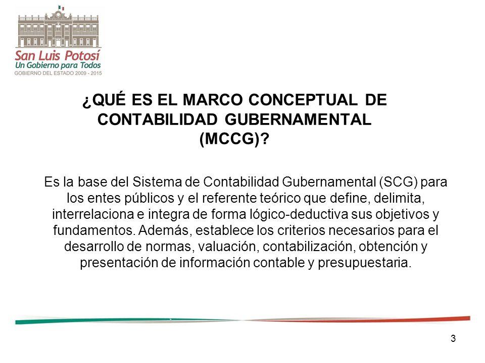 3 ¿QUÉ ES EL MARCO CONCEPTUAL DE CONTABILIDAD GUBERNAMENTAL (MCCG).