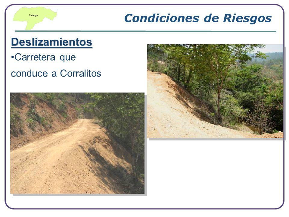 Condiciones de Riesgos Deslizamientos Carretera que conduce a Corralitos