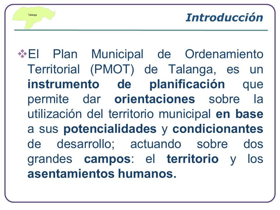 Company Logo www.themegallery.com Objetivo General del PMOT Propiciar el desarrollo sostenible del Municipio de Talanga, mediante la aplicación de un PLAN MUNICIPAL DE ORDENAMIENTO DEL TERRITORIO (PMOT), que derive en políticas municipales, la potenciación de alianzas estratégicas y la utilización de un Plan de Desarrollo (con programas y proyectos) que favorezcan la gestión integral del municipio y su inserción en el desarrollo regional.