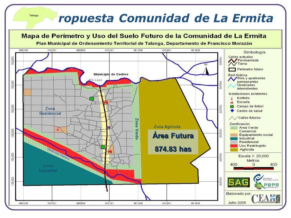 Company Logo www.themegallery.com Propuesta Comunidad de La Ermita Zona Agrícola Zona Residencial Zona Industrial Zona Verde Área Futura 874.83 has