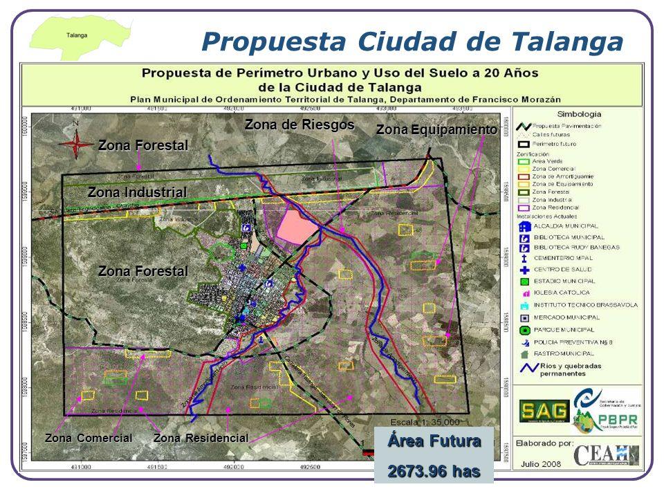 Company Logo www.themegallery.com Propuesta Ciudad de Talanga Área Futura 2673.96 has Zona Industrial Zona Forestal Zona Residencial Zona Forestal Zon