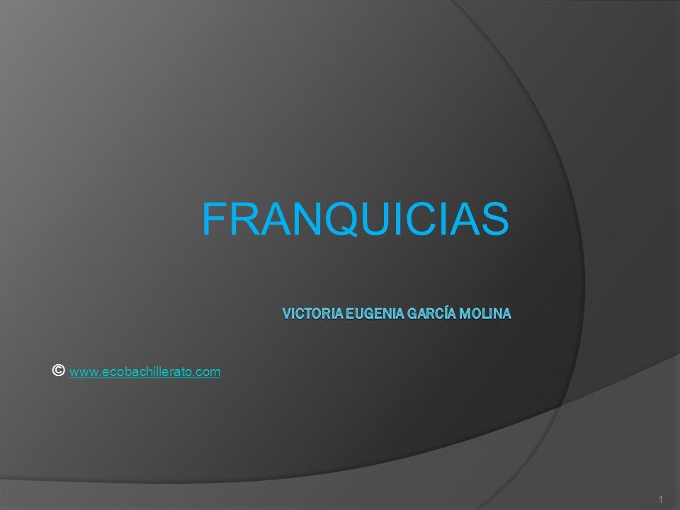 FRANQUICIAS 1 © www.ecobachillerato.com www.ecobachillerato.com