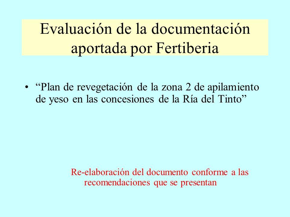 Evaluación de la documentación aportada por Fertiberia Plan de revegetación de la zona 2 de apilamiento de yeso en las concesiones de la Ría del Tinto