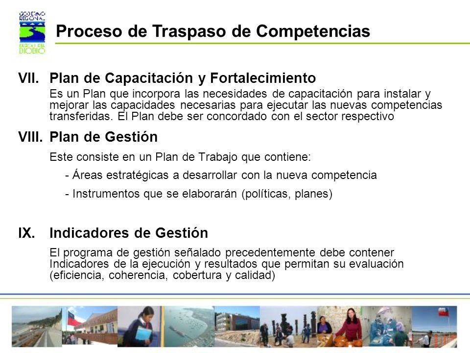 VII.Plan de Capacitación y Fortalecimiento Es un Plan que incorpora las necesidades de capacitación para instalar y mejorar las capacidades necesarias