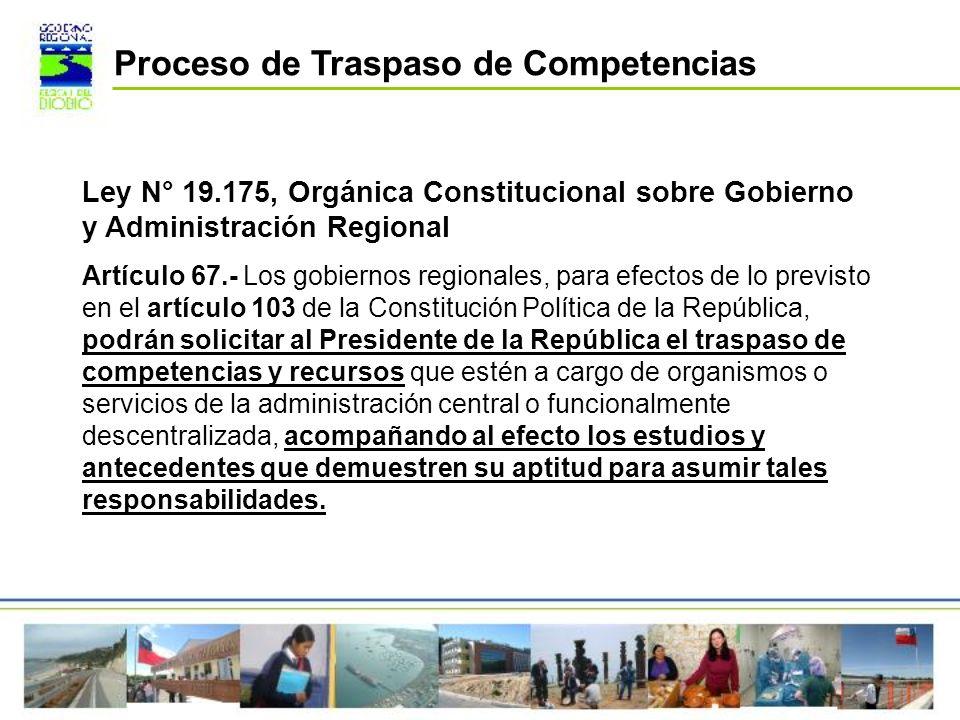 Ley N° 19.175, Orgánica Constitucional sobre Gobierno y Administración Regional Artículo 67.- Los gobiernos regionales, para efectos de lo previsto en