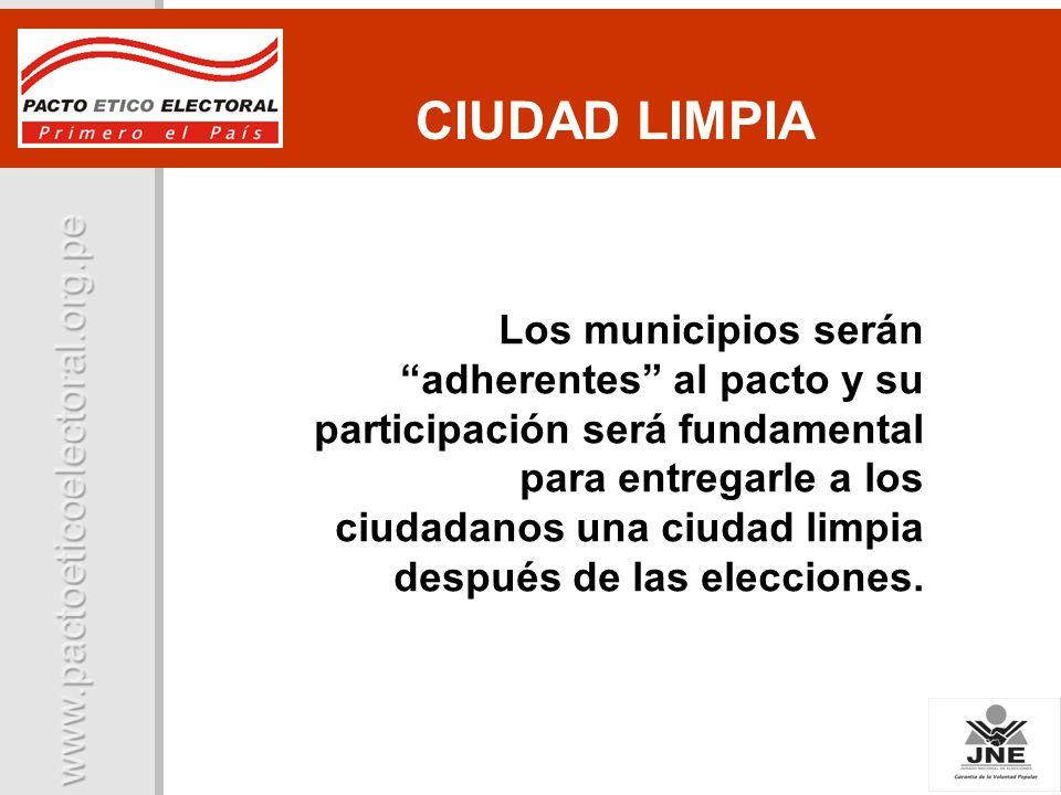 Los municipios serán adherentes al pacto y su participación será fundamental para entregarle a los ciudadanos una ciudad limpia después de las eleccio