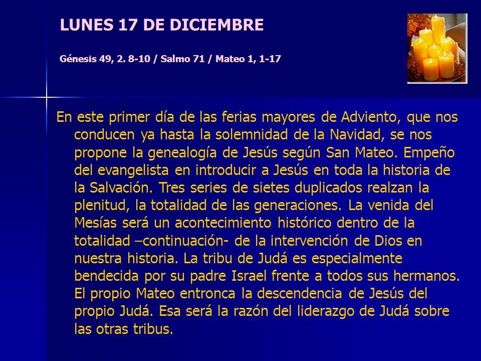 LUNES 17 DE DICIEMBRE Génesis 49, 2.