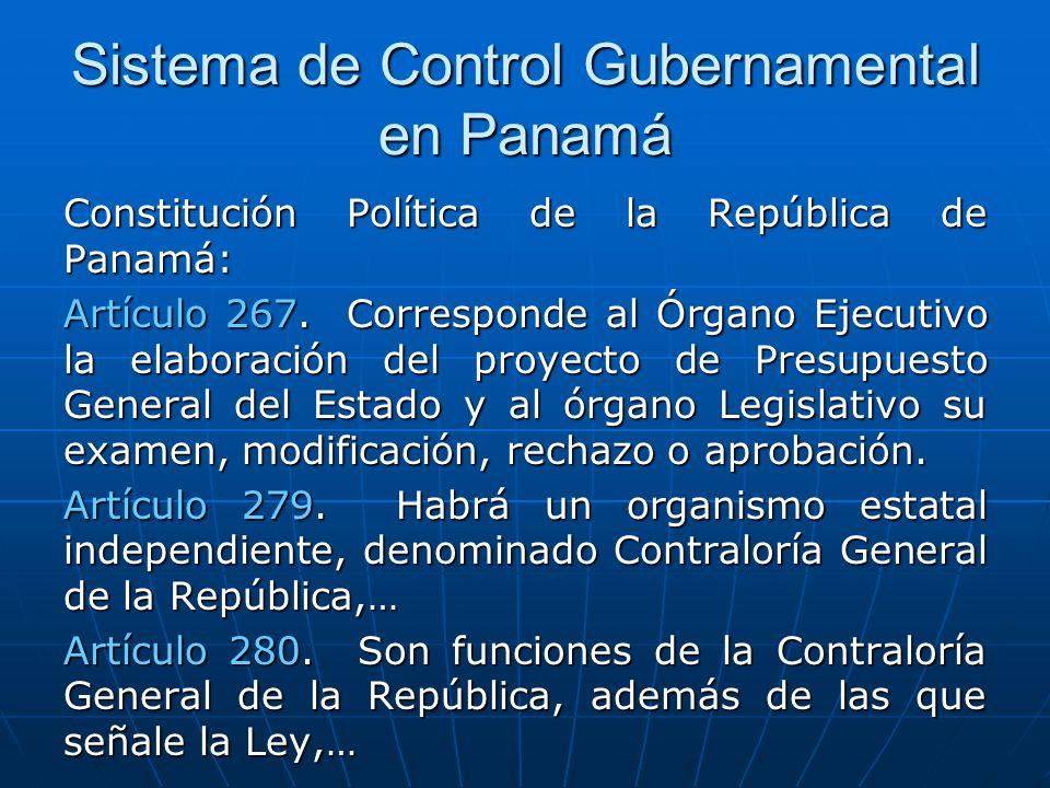 Sistema de Control Gubernamental en Panamá Constitución Política de la República de Panamá: Artículo 267.