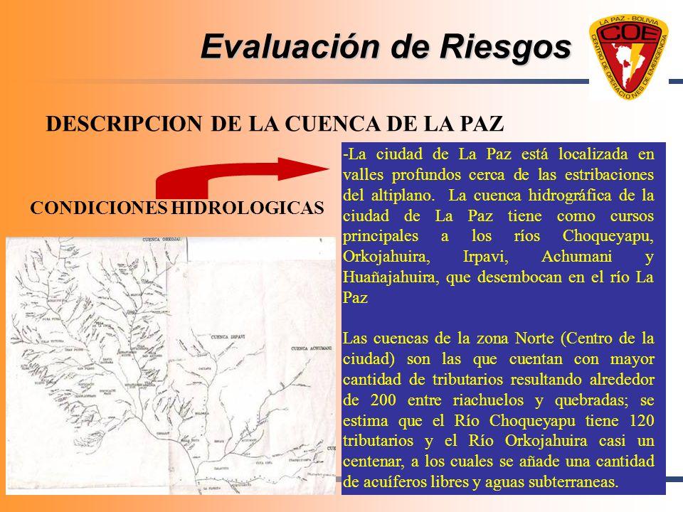-La ciudad de La Paz está localizada en valles profundos cerca de las estribaciones del altiplano. La cuenca hidrográfica de la ciudad de La Paz tiene
