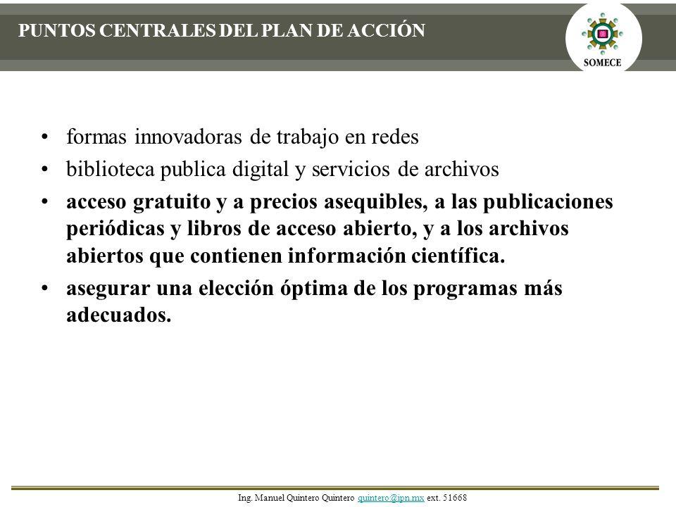 formas innovadoras de trabajo en redes biblioteca publica digital y servicios de archivos acceso gratuito y a precios asequibles, a las publicaciones
