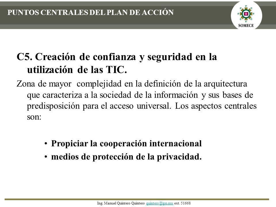 C5. Creación de confianza y seguridad en la utilización de las TIC. Zona de mayor complejidad en la definición de la arquitectura que caracteriza a la