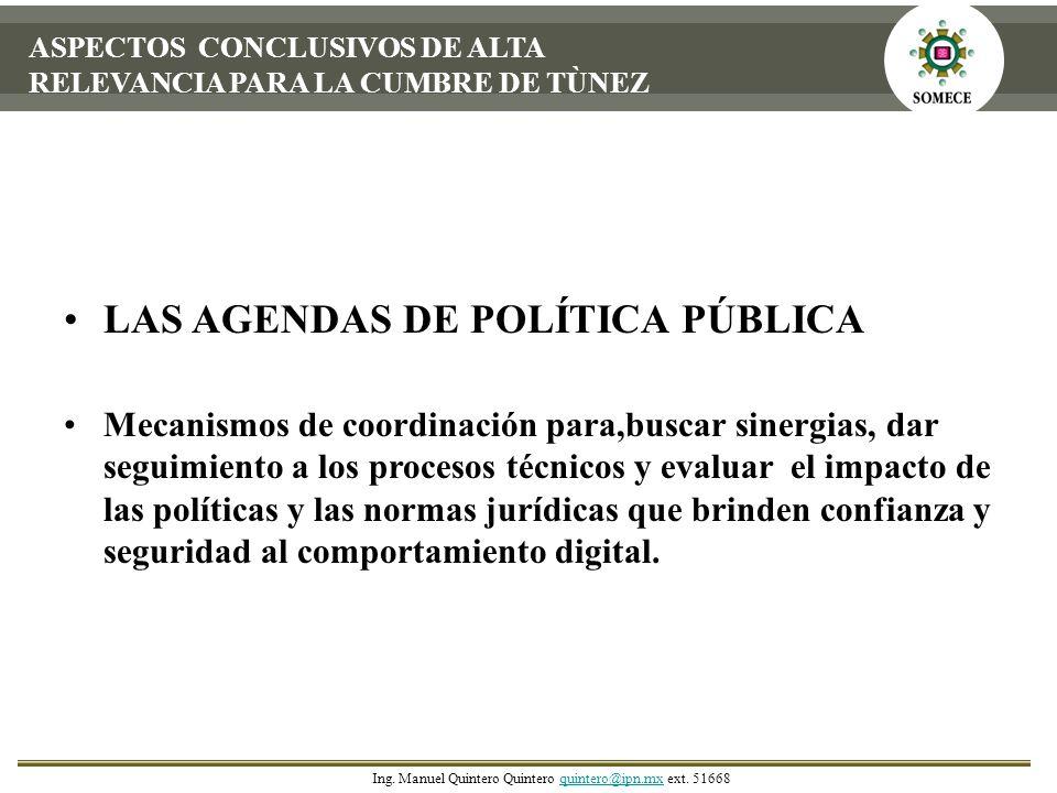 ASPECTOS CONCLUSIVOS DE ALTA RELEVANCIA PARA LA CUMBRE DE TÙNEZ LAS AGENDAS DE POLÍTICA PÚBLICA Mecanismos de coordinación para,buscar sinergias, dar