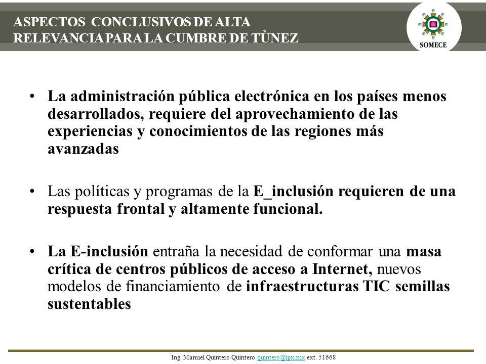 La administración pública electrónica en los países menos desarrollados, requiere del aprovechamiento de las experiencias y conocimientos de las regio