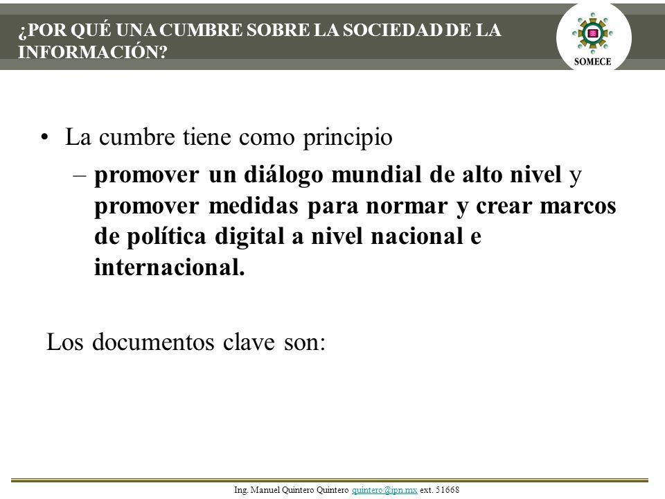 Declaración de principios A.Nuestra visión común de la Sociedad de la Información conformada por 18 principios.