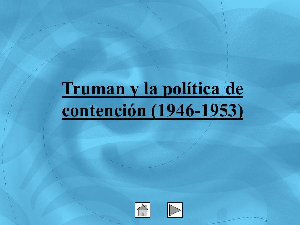 Truman y la política de contención (1946-1953)