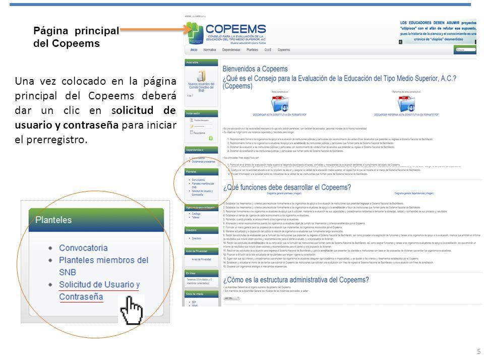 Página principal del Copeems Una vez colocado en la página principal del Copeems deberá dar un clic en solicitud de usuario y contraseña para iniciar