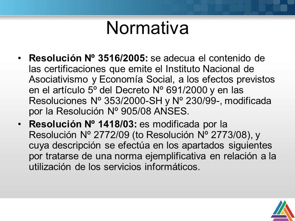 Normativa Resolución Nº 3516/2005: se adecua el contenido de las certificaciones que emite el Instituto Nacional de Asociativismo y Economía Social, a